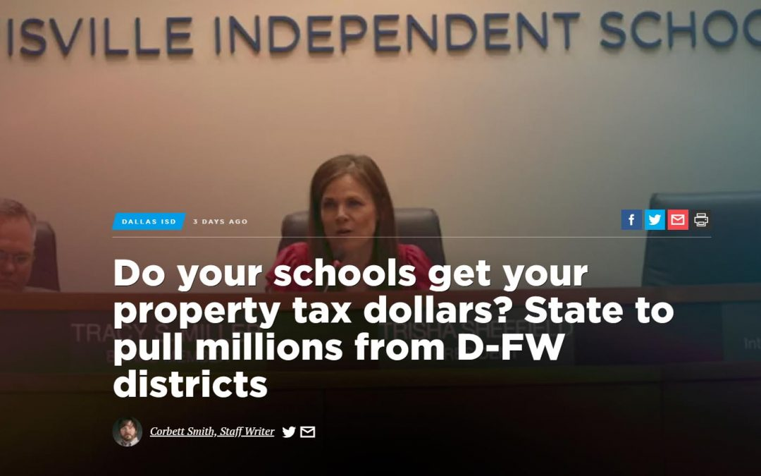 Dallas Morning News: Do your schools get your property tax dollars? State to pull millions from D-FW districts
